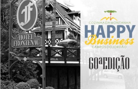 Happy Business comemora 60 edições no Hotel Frontenac